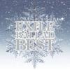 EXILE Ballad Best - EXILE