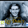 Peter FitzSimons - The Ballad of Les Darcy (Unabridged) artwork
