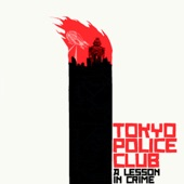 Tokyo Police Club - Shoulders and Arms