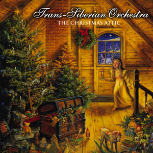 The Christmas Attic  TransSiberian Orchestra Trans-Siberian Orchestra album songs, reviews, credits