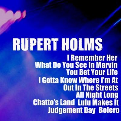 Rupert Holmes - Rupert Holmes