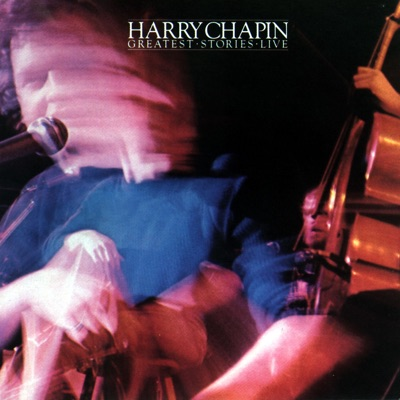 Greatest Stories - Live - Harry Chapin
