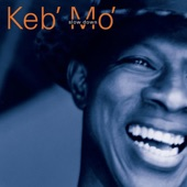 Keb' Mo' - I Was Wrong