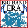 Big Band Era, Vol. 8