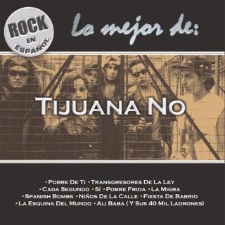 Tijuana No!