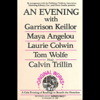 Garrison Keillor, Maya Angelou, Laurie Colwin, Tom Wolfe, Calvin Trillin - An Evening With Garrison Keillor, Maya Angelou, Laurie Colwin, Tom Wolfe and Calvin Trillin  artwork