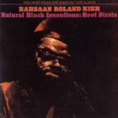 Rahsaan Roland Kirk - Black Root