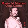 Opera Classics - Mario del Monaco