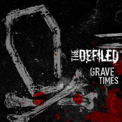 Grave Times - The Defiled