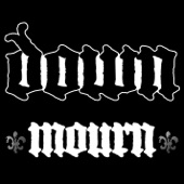 Down - Mourn