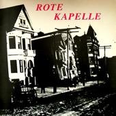 Rote Kapelle - San Francisco Again