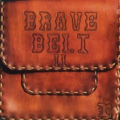 Brave Belt - Another Way Out