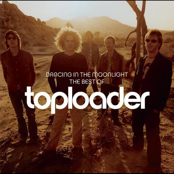 toploader dancing in the moonlight torrent