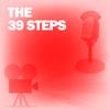 Lux Radio Theatre - The 39 Steps: Classic Movies on the Radio  artwork