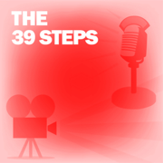 The 39 Steps: Classic Movies on the Radio