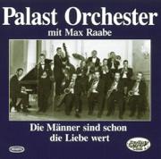 Folge 1: Die Männer sind schon die Liebe wert - Palast Orchester & Max Raabe - Palast Orchester & Max Raabe