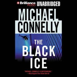 The Black Ice: Harry Bosch Series, Book 2 (Unabridged) audiobook