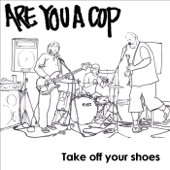 Are You a Cop - Mum's the Word