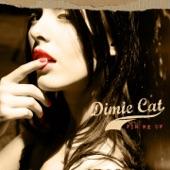 Dimie Cat - Crime Tale