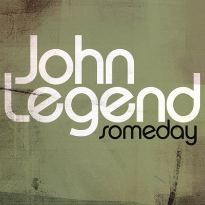 Someday - Single - John Legend