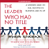 Robin Sharma - The Leader Who Had No Title: A Modern Fable on Real Success in Business and in Life (Unabridged)