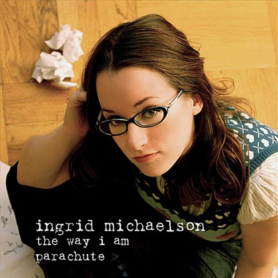 Parachute / The Way I Am - Single - Ingrid Michaelson