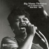 Big Mama Thornton With the Muddy Waters Blues Band - 1966