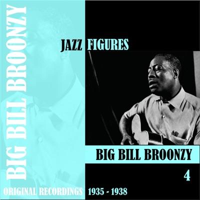 Jazz Figures: Big Bill Broonzy, Vol. 4 (1935-1938) - Big Bill Broonzy