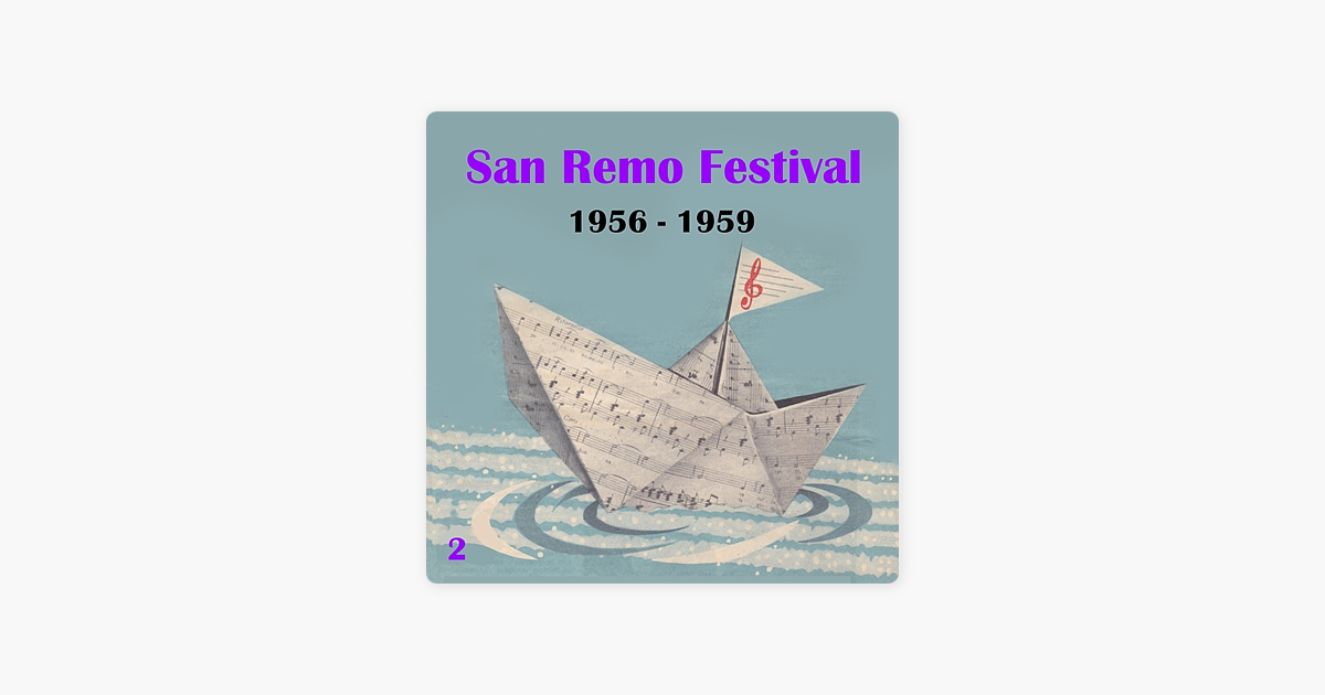 The italian song san remo festival volume 2 1956 1959 by various artists on apple music - Franca raimondi aprite le finestre testo ...