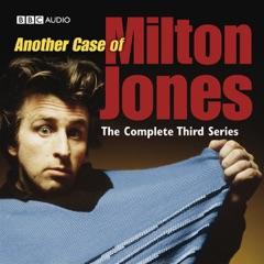 Another Case of Milton Jones: The Complete Series 3