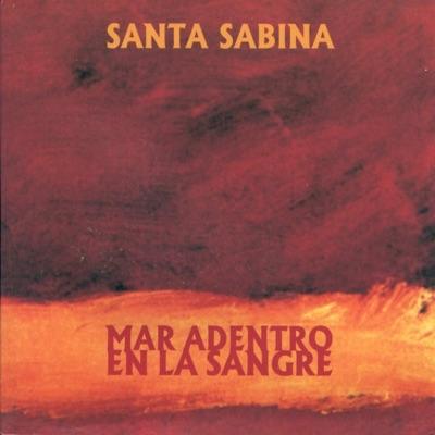 Mar Adentro en la Sangre - Santa Sabina