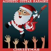 Acoustic Guitar Karaoke Christmas - EP