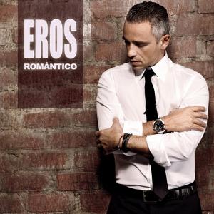 Eros Ramazzotti - Eros Romántico