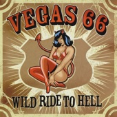 Vegas 66 - Wild Ride to Hell