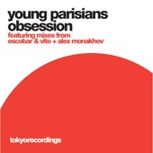 Young Parisians - Obsession (Alex Monakhov '1AM' Dub)