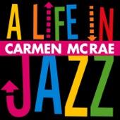 Carmen McRae - A Nightingale Sang in Berkeley Square