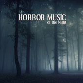 Horror Music of the Night: Scary Sounds, Halloween Sounds and Spooky Sound Efx