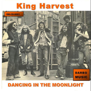 Dancing In the Moonlight (Original Recording) - King Harvest - King Harvest