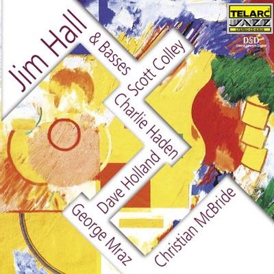 Jim Hall and Basses - Jim Hall