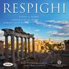 Respighi - Royal Philharmonic Orchestra & Josep Caballé-Domenech