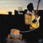 Ice Pickin' - Albert Collins - Albert Collins