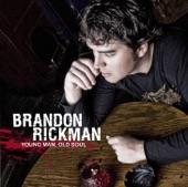 Brandon Rickman - I Bought Her a Dog