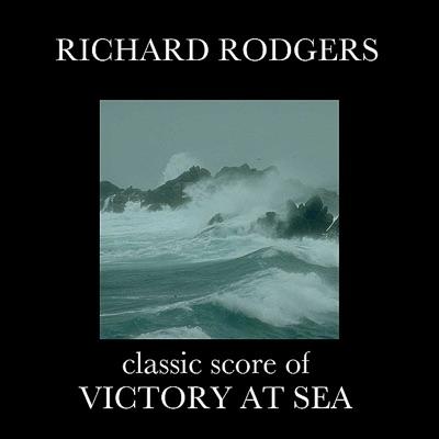 Victory At Sea - Richard Rodgers