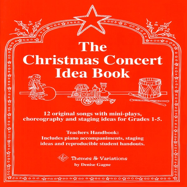 The Christmas Concert Idea Book