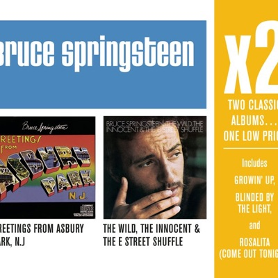 x2: Greetings from Asbury Park / The Wild, Innocent & the E Street Shuffle - Bruce Springsteen