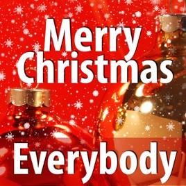 Merry Christmas Everybody - Single Xmas