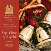 Sing, Choirs Of Angels!-Mormon Tabernacle Choir