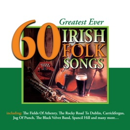 60 Greatest Ever Irish Folk Songs Various Artists