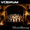 Classical Drumming - Vadrum
