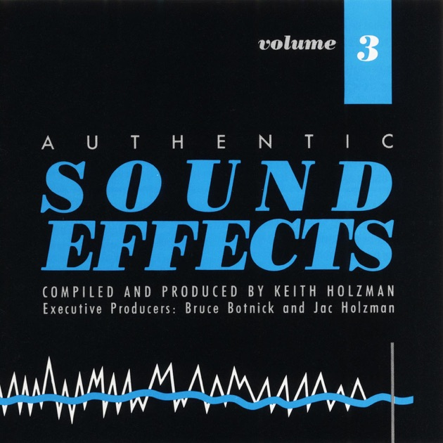 ‎Authentic Sound Effects, Vol  4 by Authentic Sound Effects